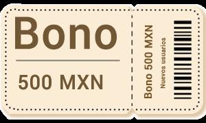bono 500 mxn parece ticket