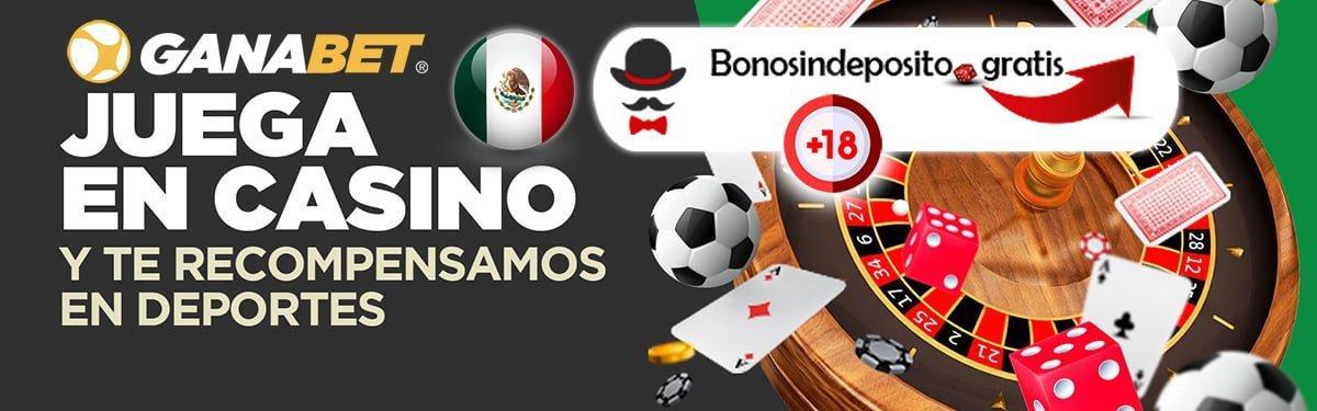bono ganabet casino mexico, ganabet mexico bono casino, ganabet bono casino